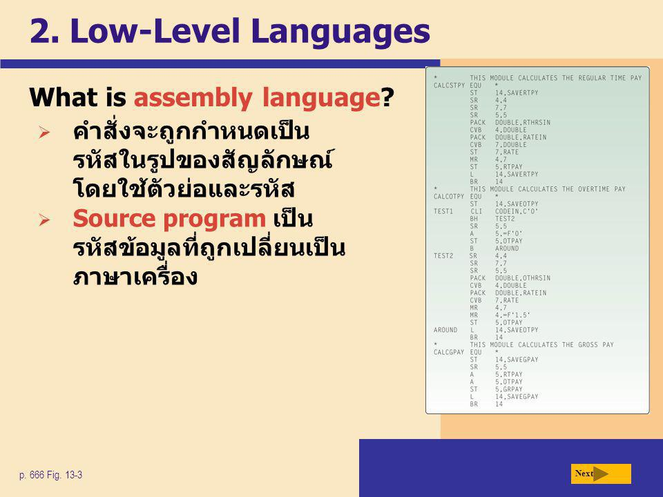 2. Low-Level Languages What is assembly language