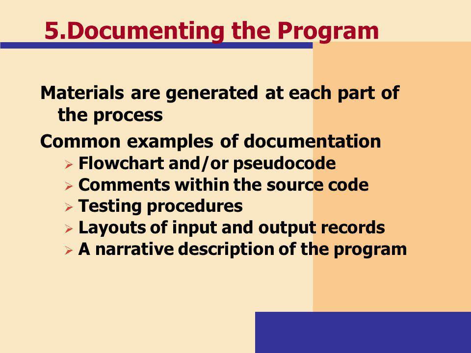 5.Documenting the Program