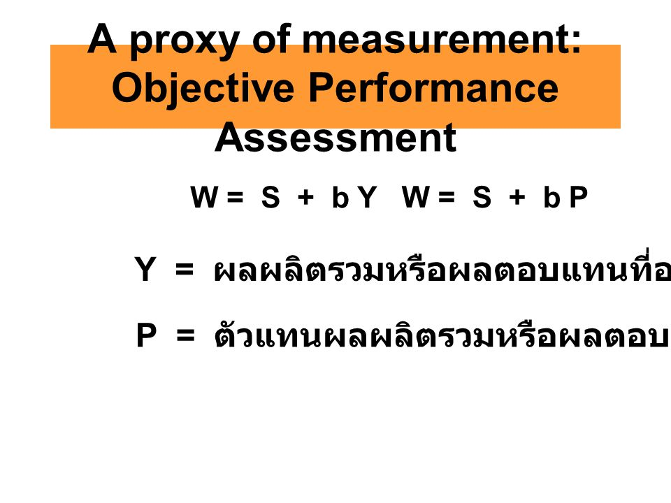 A proxy of measurement: Objective Performance Assessment