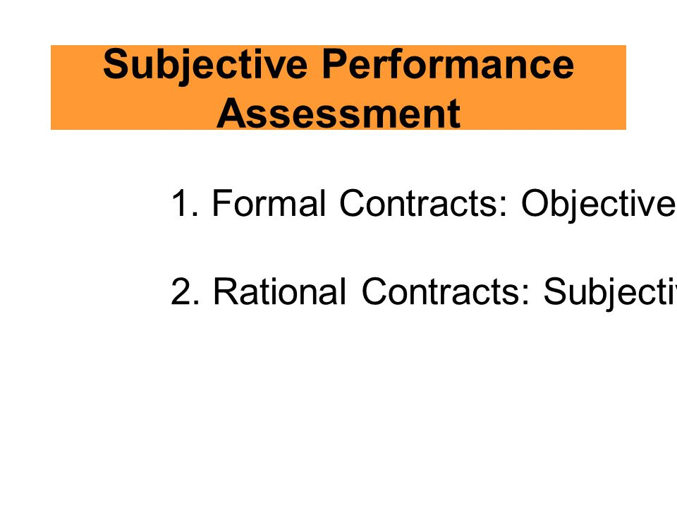 Subjective Performance Assessment