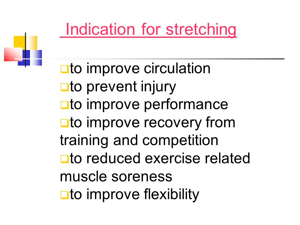 Indication for stretching