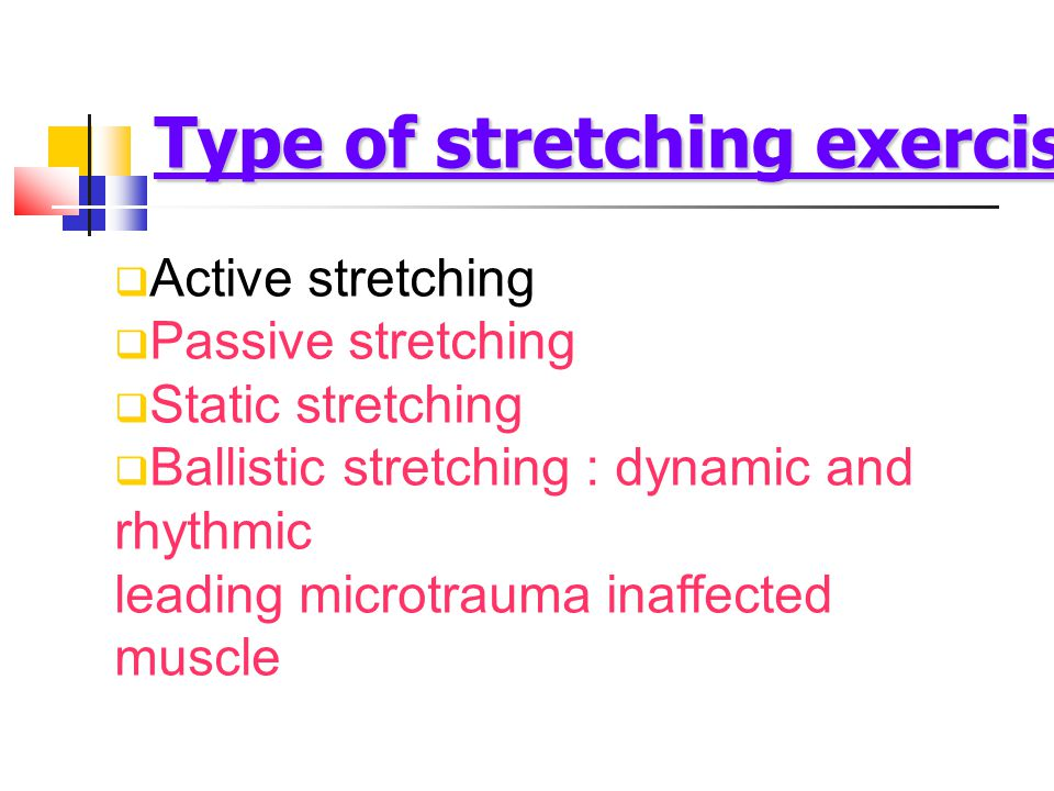 Type of stretching exercise