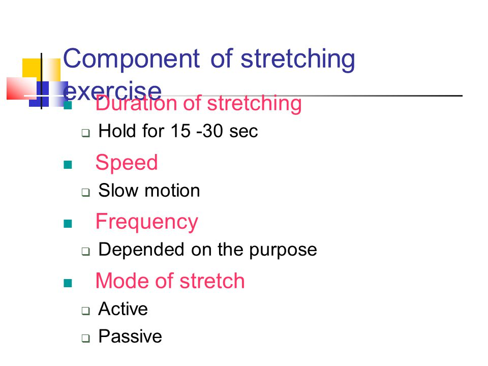 Component of stretching exercise