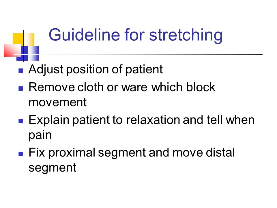Guideline for stretching