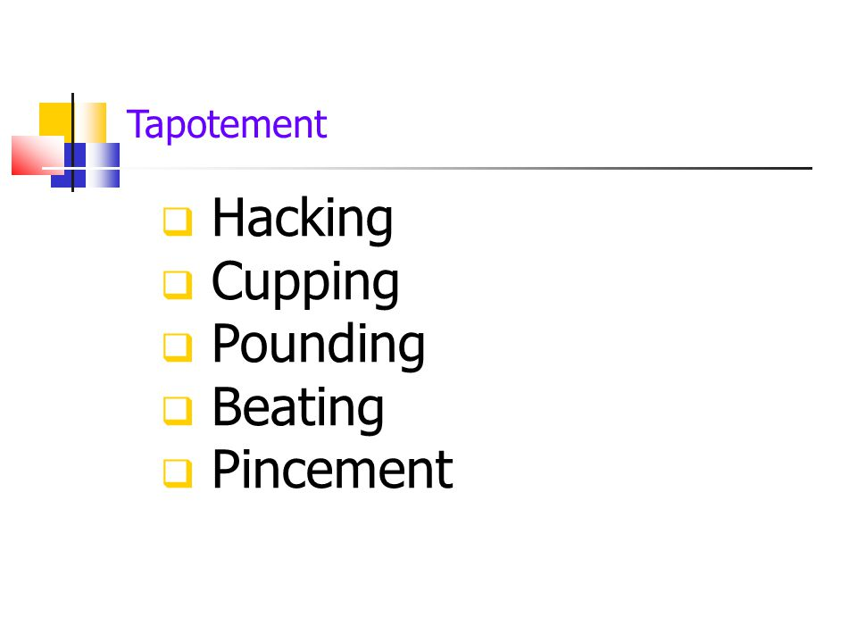 Tapotement Hacking Cupping Pounding Beating Pincement