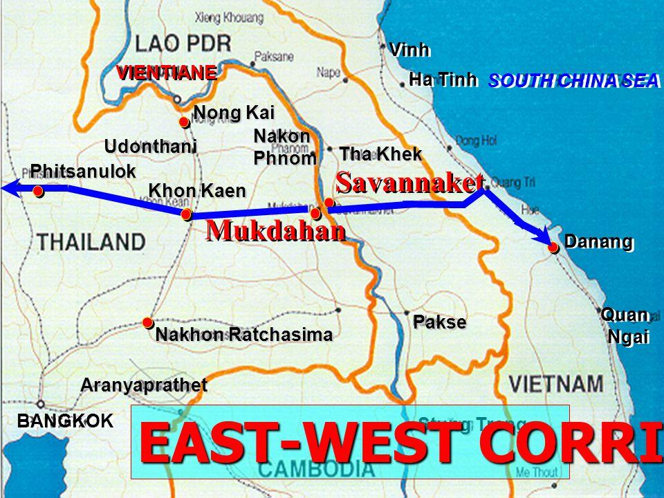 EAST-WEST CORRIDOR Savannaket Mukdahan Vinh VIENTIANE Ha Tinh