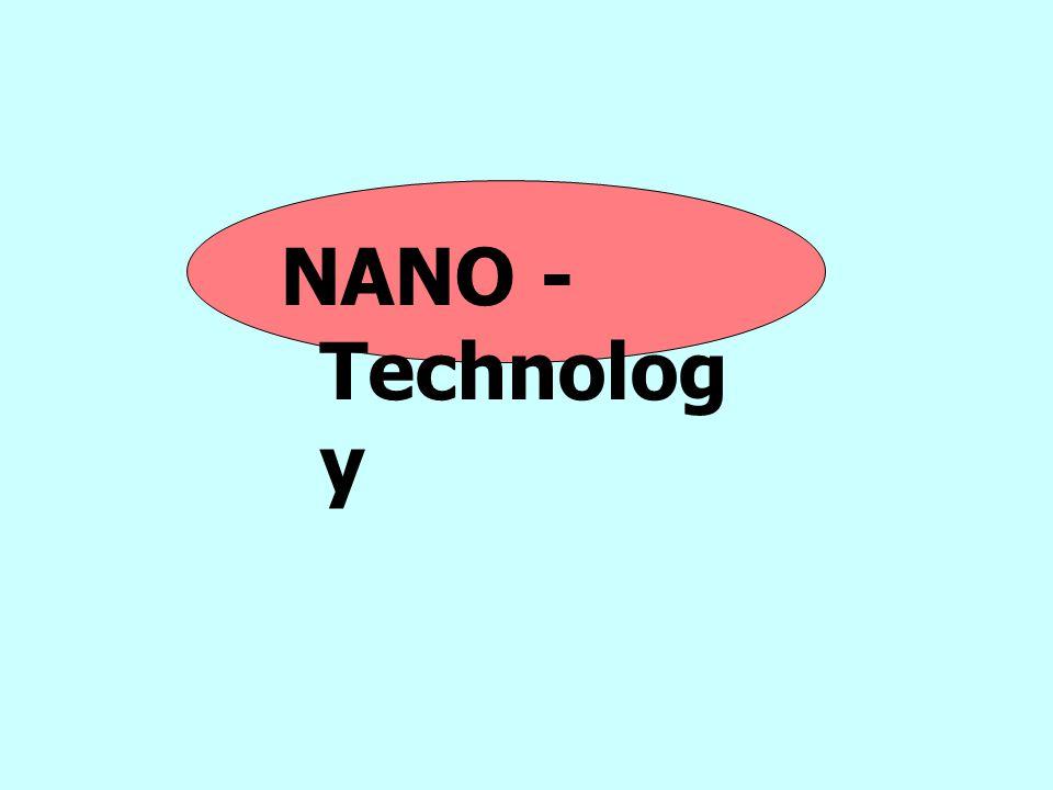 NANO - Technology