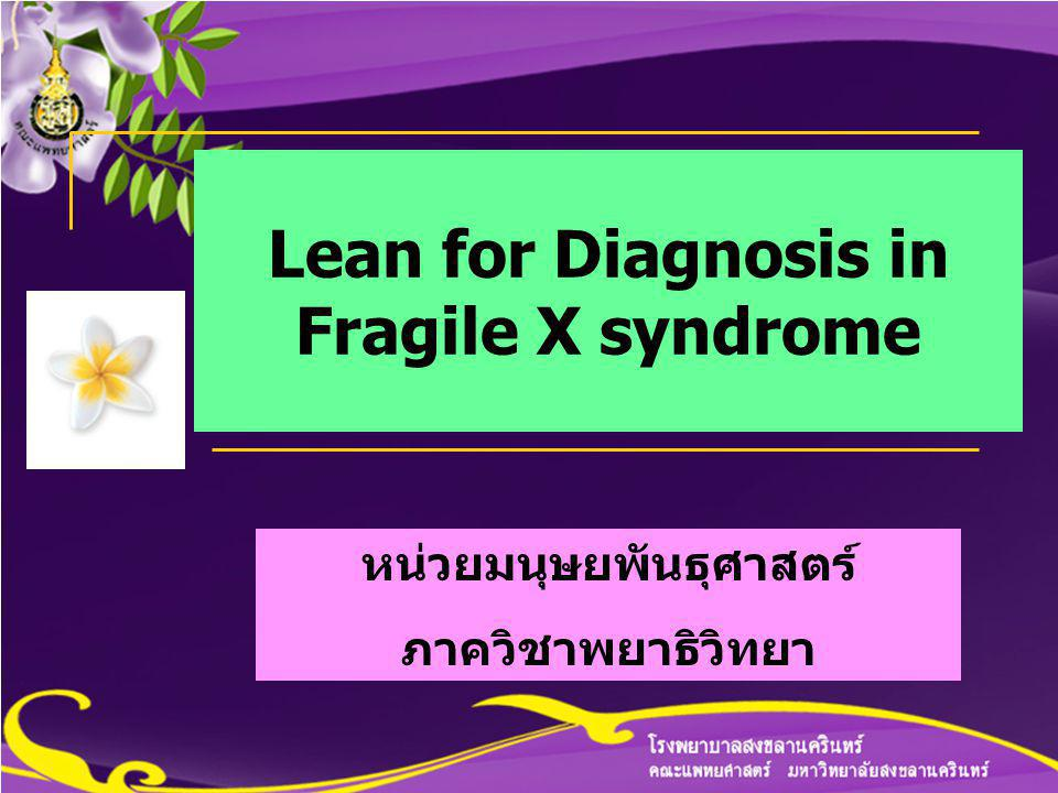 Lean for Diagnosis in Fragile X syndrome