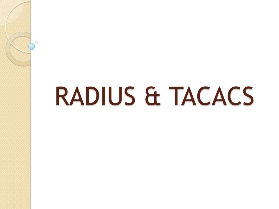 RADIUS & TACACS