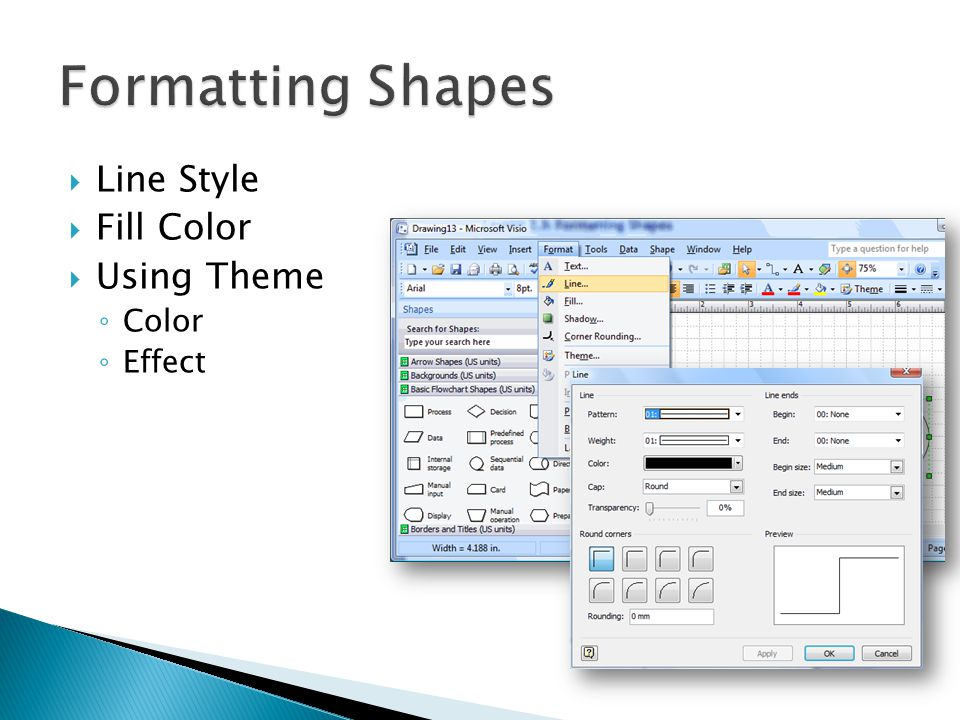 Formatting Shapes Line Style Fill Color Using Theme Color Effect