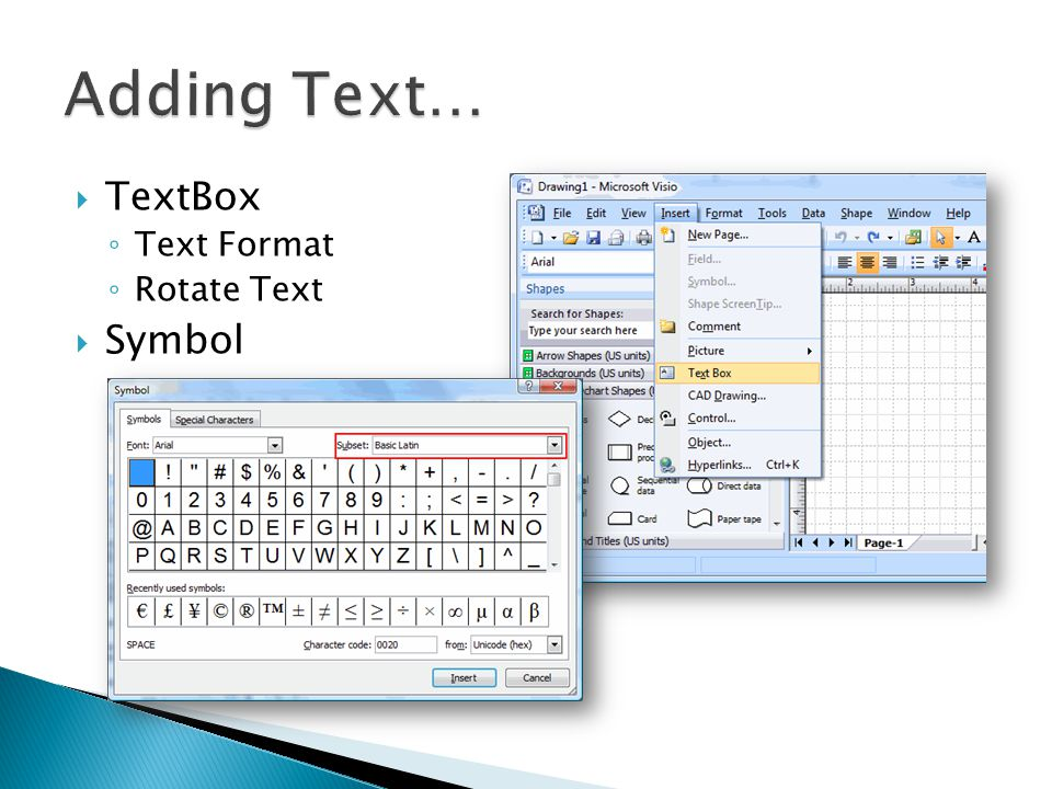 Adding Text… TextBox Text Format Rotate Text Symbol