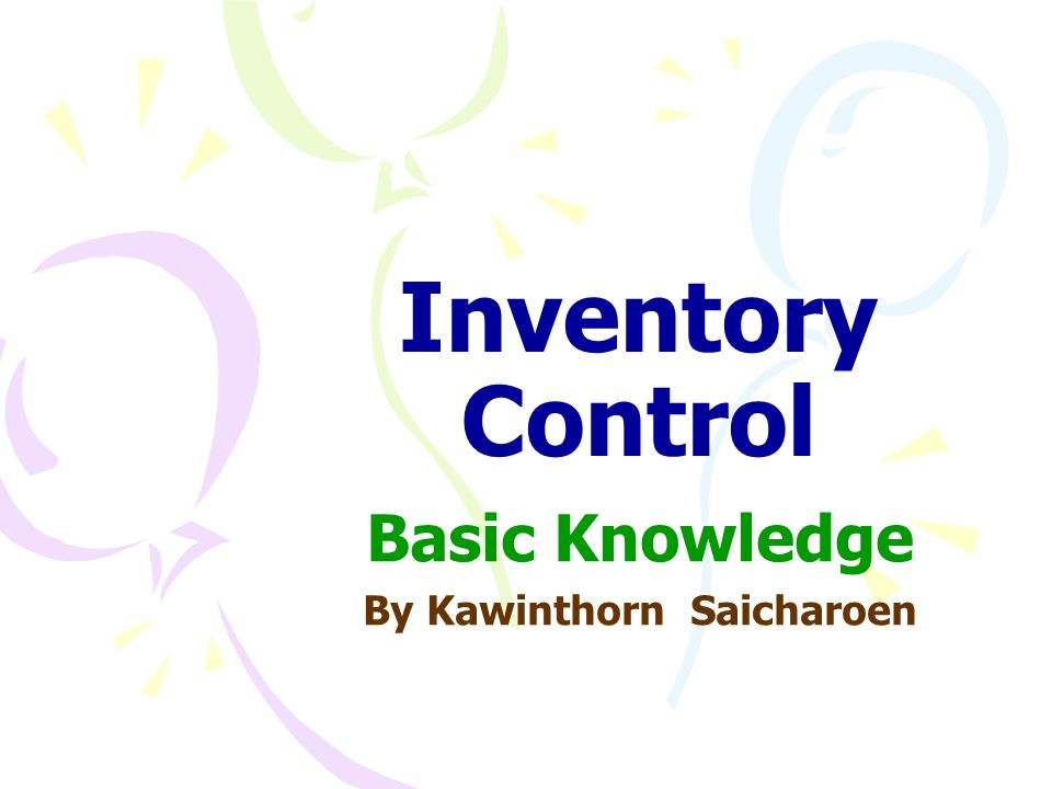 Basic Knowledge By Kawinthorn Saicharoen