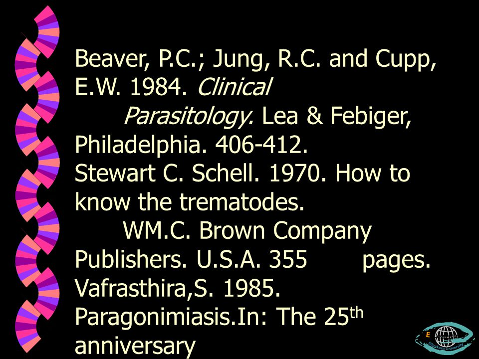 Beaver, P.C.; Jung, R.C. and Cupp, E.W. 1984. Clinical