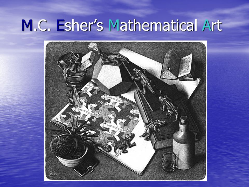M.C. Esher's Mathematical Art