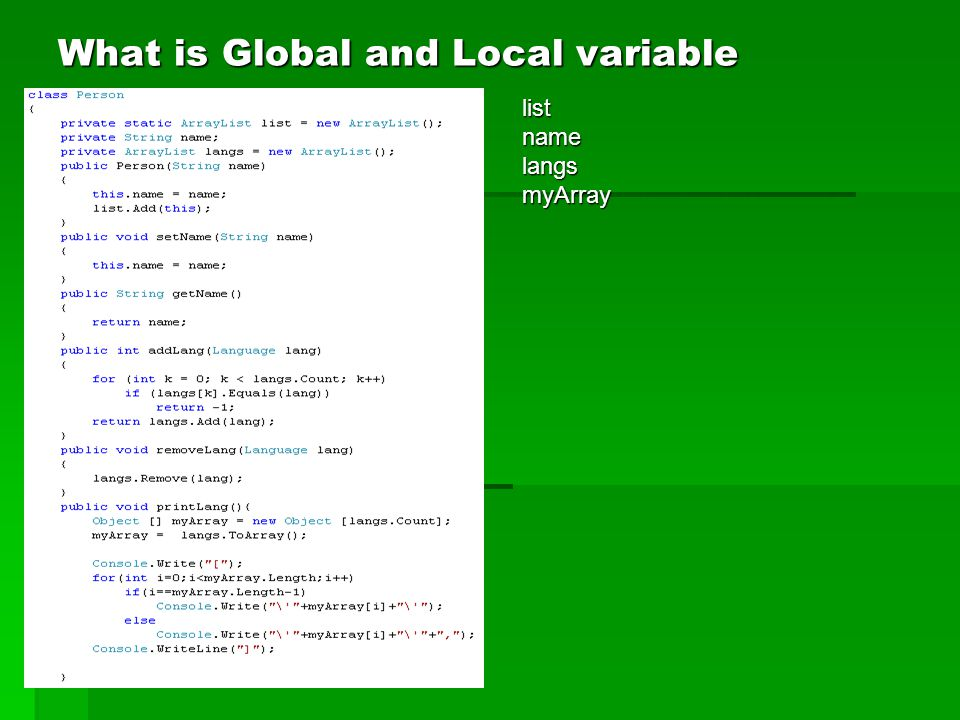 What is Global and Local variable