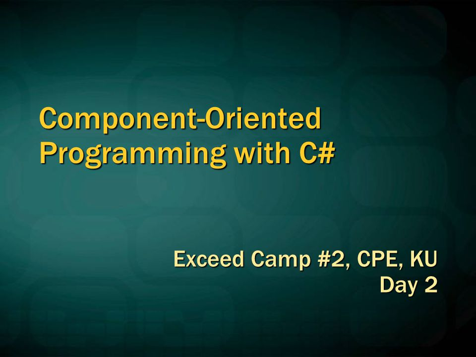 Component-Oriented Programming with C#