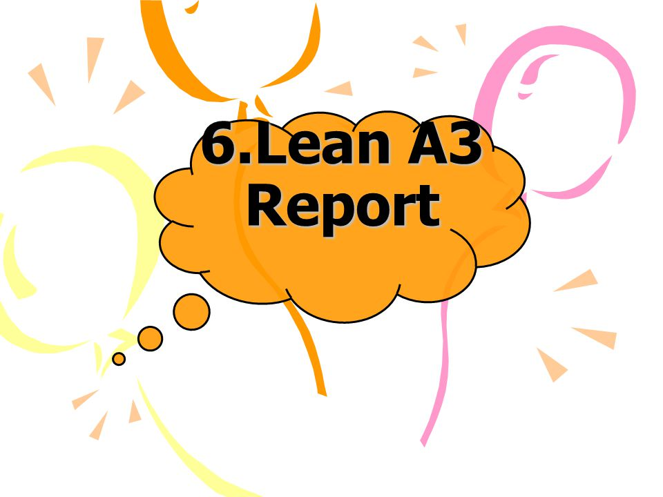 6.Lean A3 Report