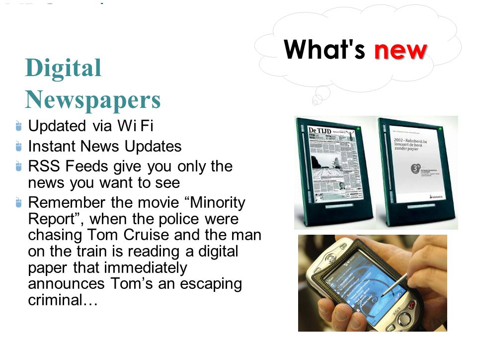 What s new Digital Newspapers Updated via Wi Fi Instant News Updates