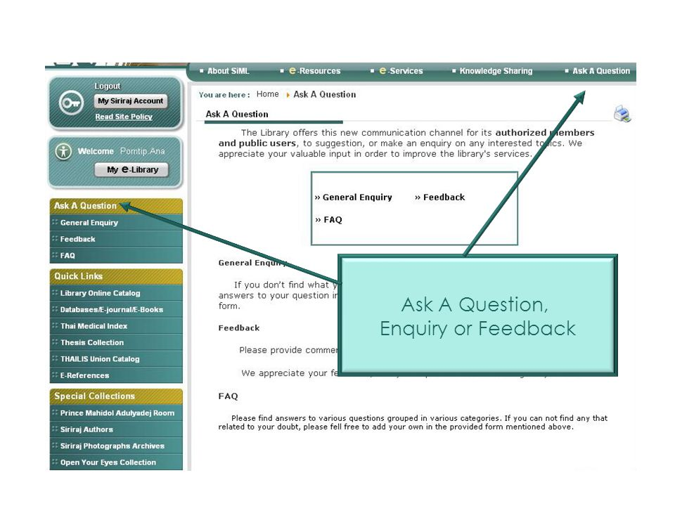 Ask A Question, Enquiry or Feedback Ask A Question