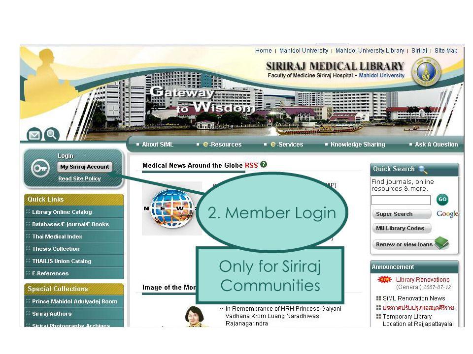 2. Member Login Only for Siriraj Communities SiML Member Login