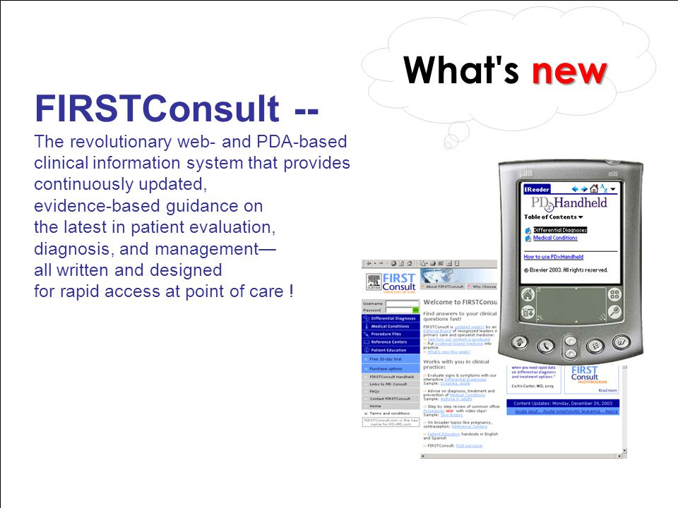 What s new FIRSTConsult -- The revolutionary web- and PDA-based