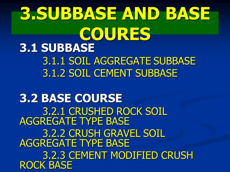3.SUBBASE AND BASE COURES