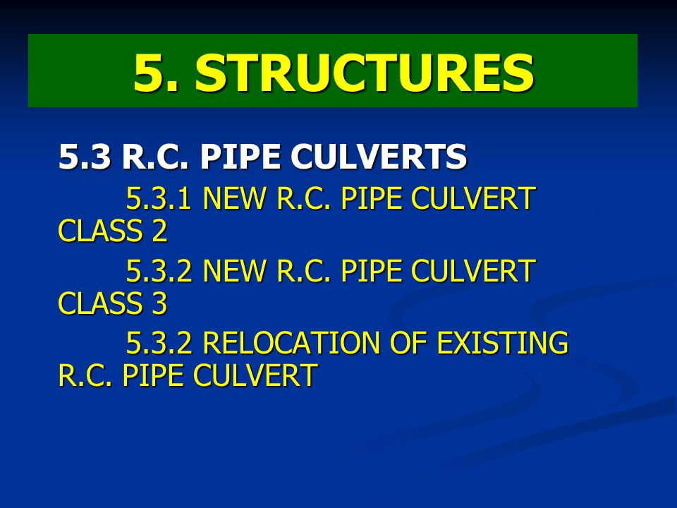 5. STRUCTURES 5.3 R.C. PIPE CULVERTS