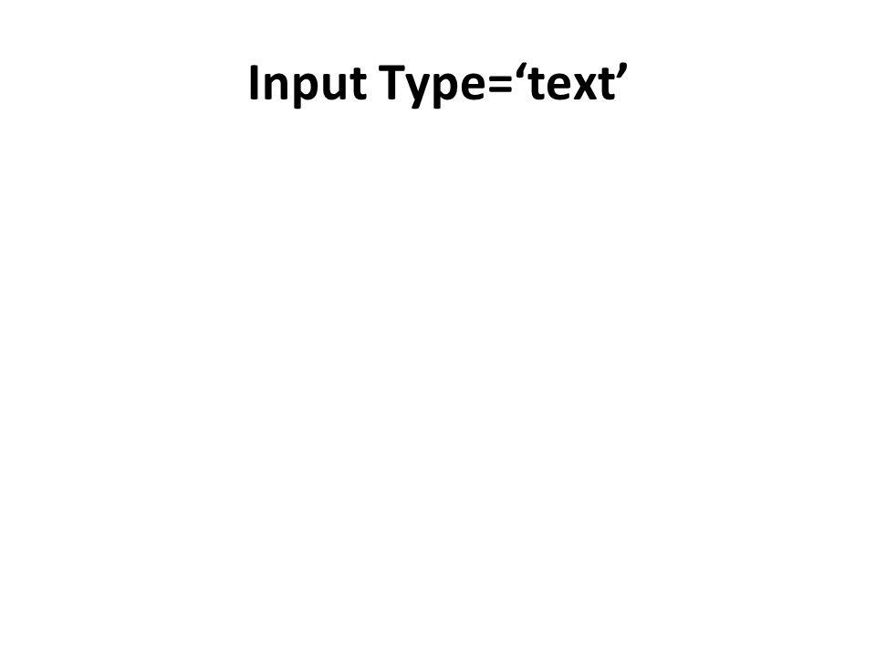 Input Type='text'