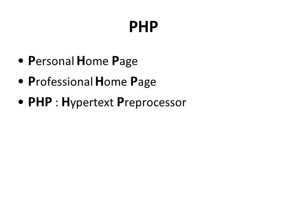 PHP Personal Home Page Professional Home Page