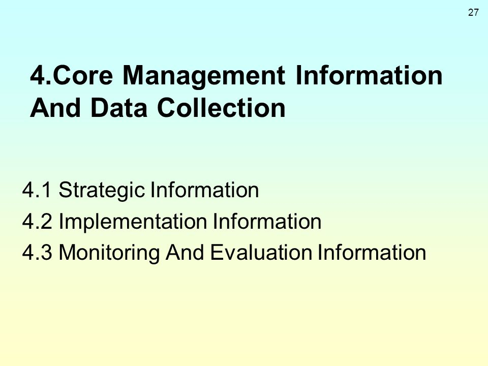 4.Core Management Information And Data Collection