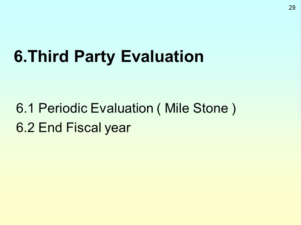 6.Third Party Evaluation