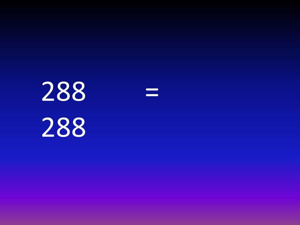 288 = 288