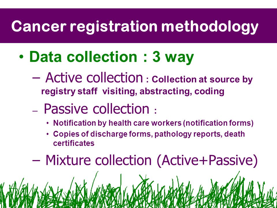 Cancer registration methodology