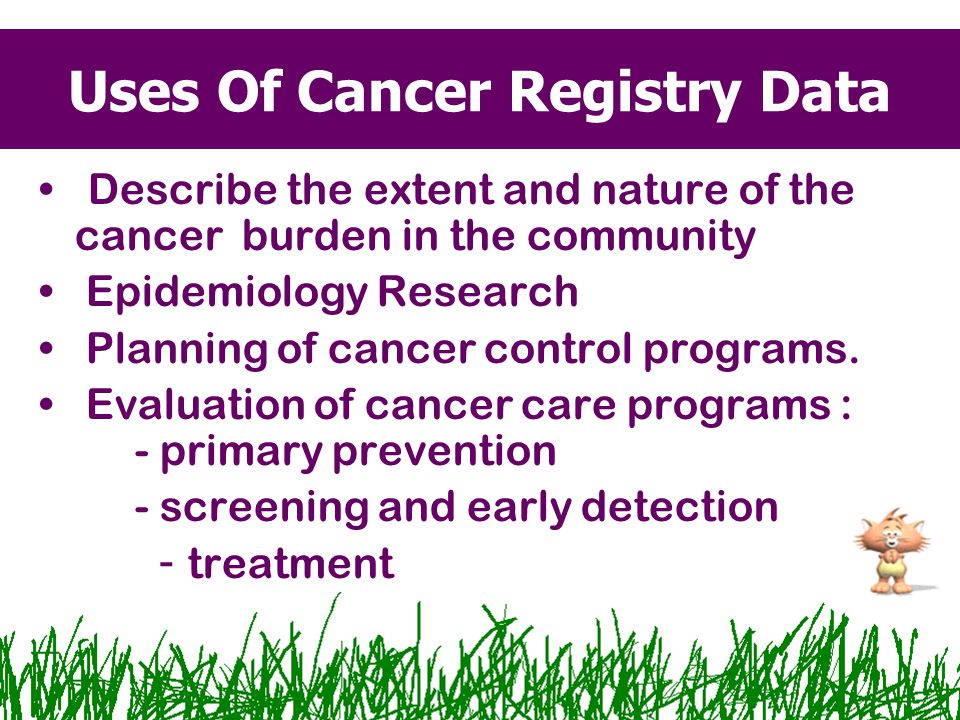 Uses Of Cancer Registry Data