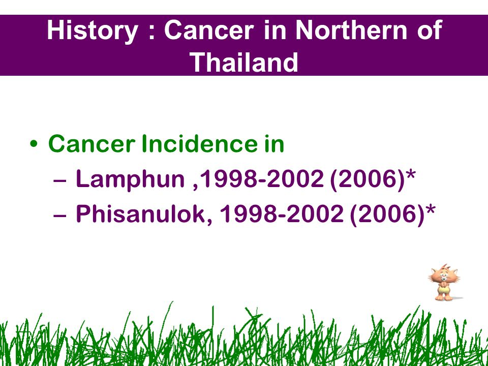 History : Cancer in Northern of Thailand