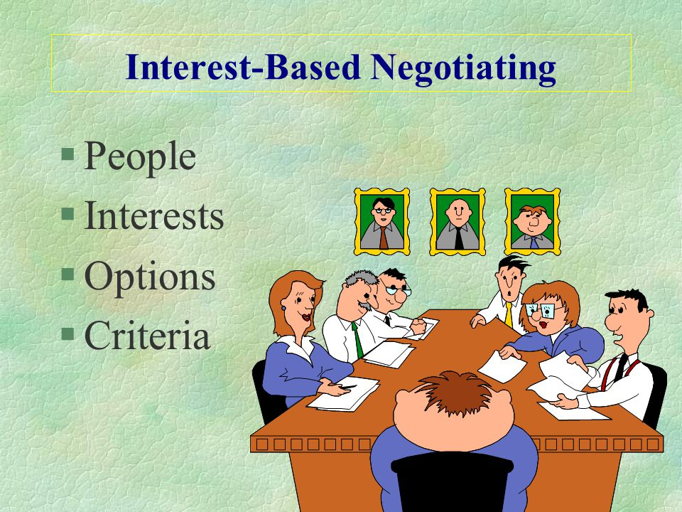 Interest-Based Negotiating