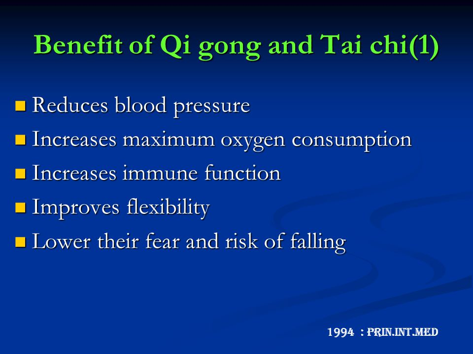 Benefit of Qi gong and Tai chi(1)
