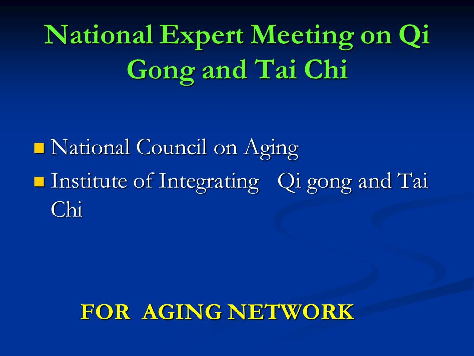 National Expert Meeting on Qi Gong and Tai Chi
