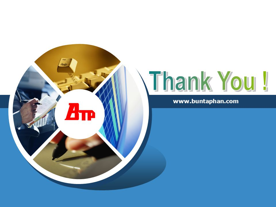 Thank You ! www.buntaphan.com