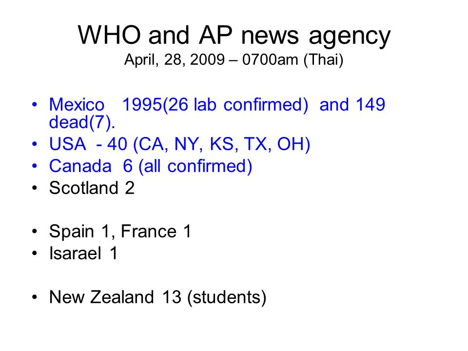 WHO and AP news agency April, 28, 2009 – 0700am (Thai)