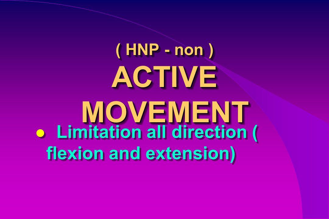 ( HNP - non ) ACTIVE MOVEMENT