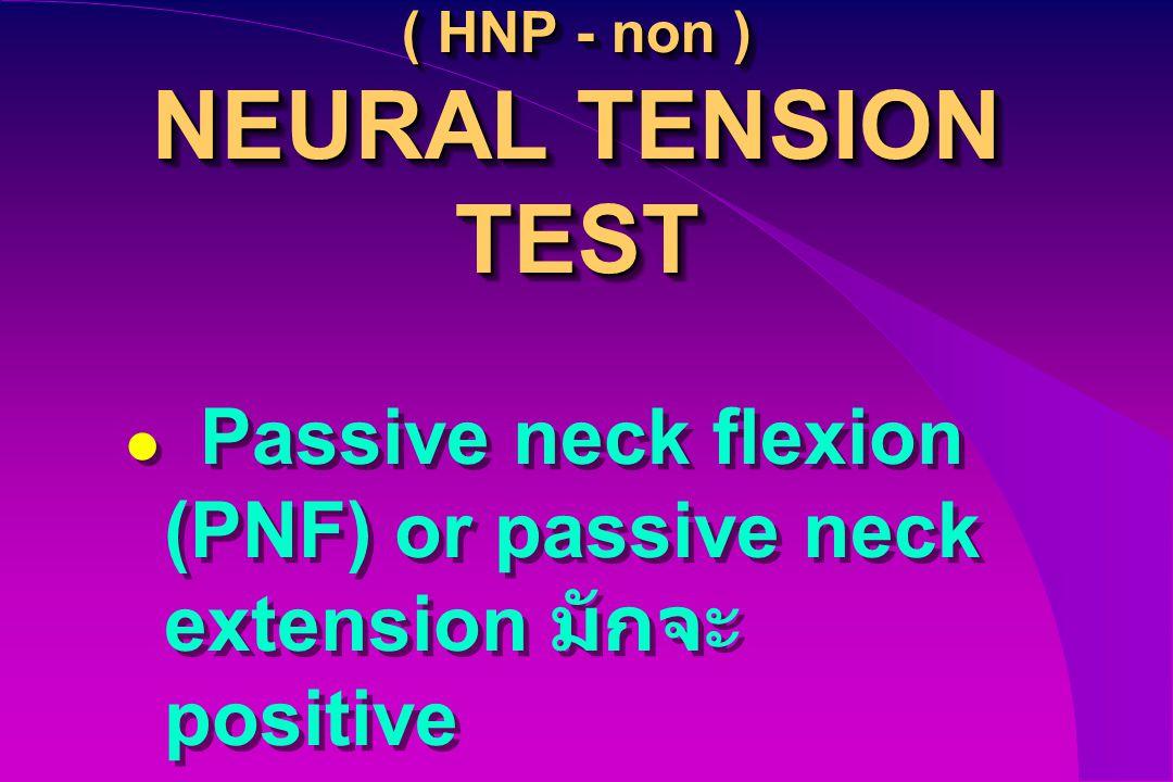 ( HNP - non ) NEURAL TENSION TEST