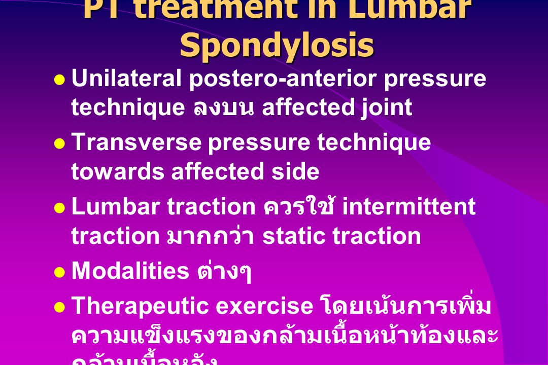 PT treatment in Lumbar Spondylosis