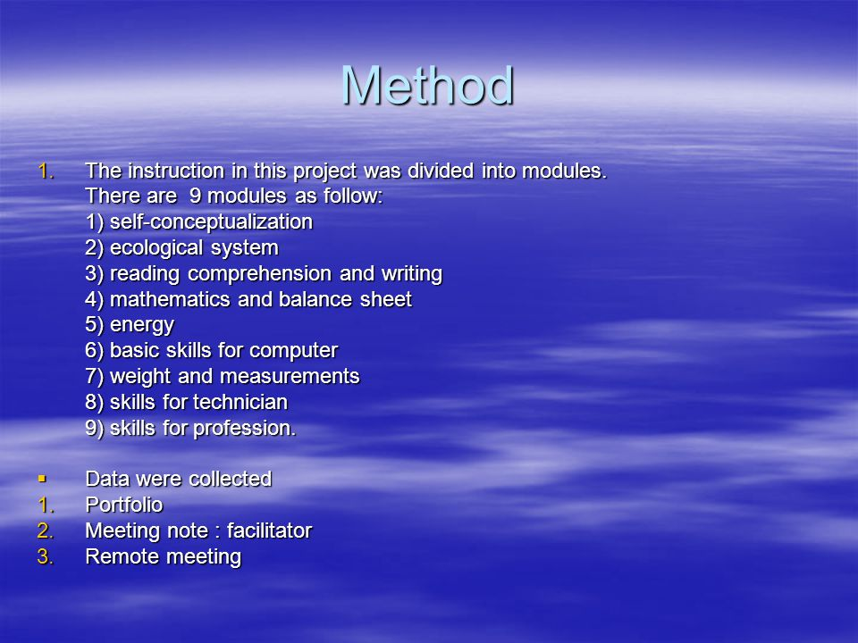 Method The instruction in this project was divided into modules.