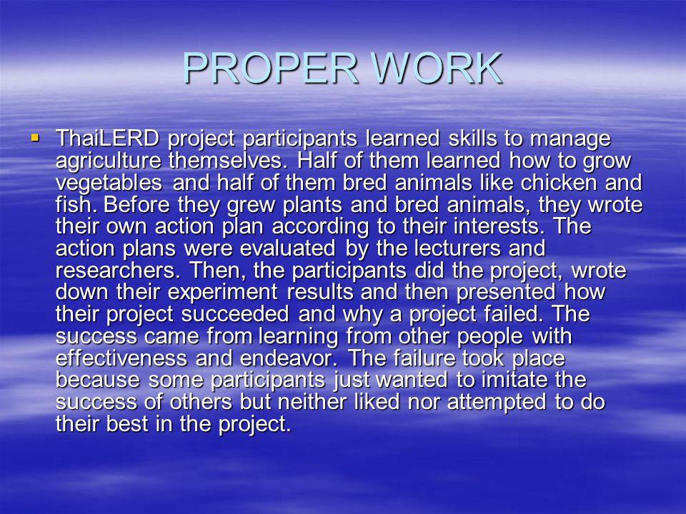 PROPER WORK