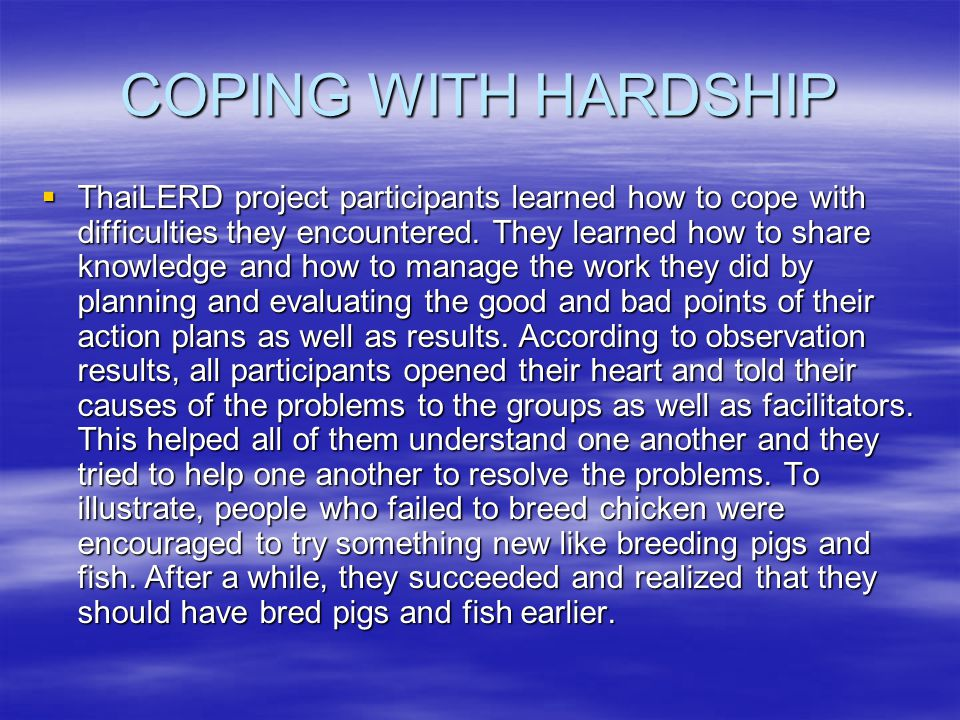COPING WITH HARDSHIP