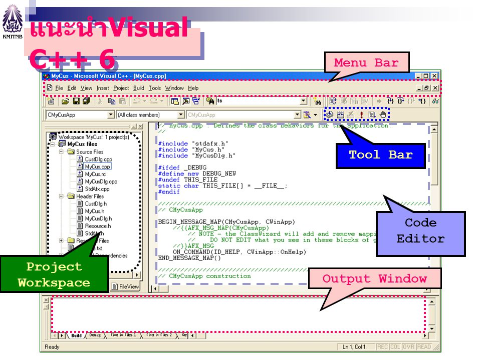 แนะนำVisual C++ 6 Menu Bar Tool Bar Code Editor Project Workspace