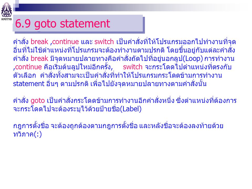 6.9 goto statement