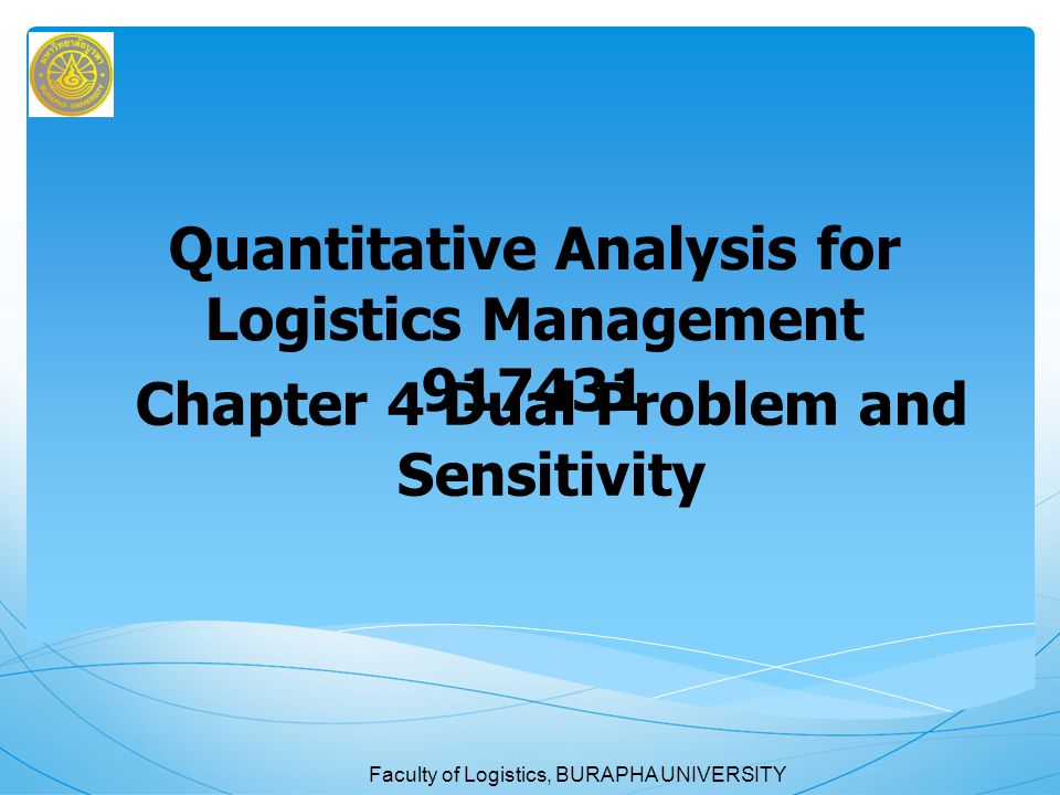 Quantitative Analysis for Logistics Management 917431