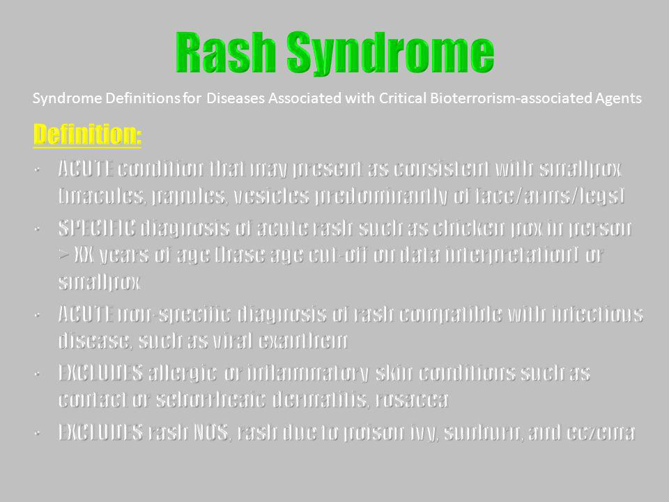 Rash Syndrome Definition: